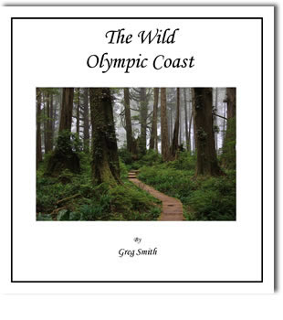 The Wild Olympic Coast by Greg Smith